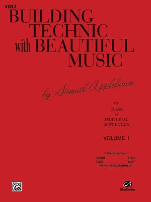Building Technic with Beautiful Music, Bk 1: Viola 9780769231525