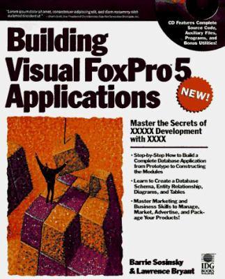 Building Visual FoxPro 5 Applications 9780764580239