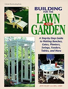 Building for the Lawn and Garden 9780762101641