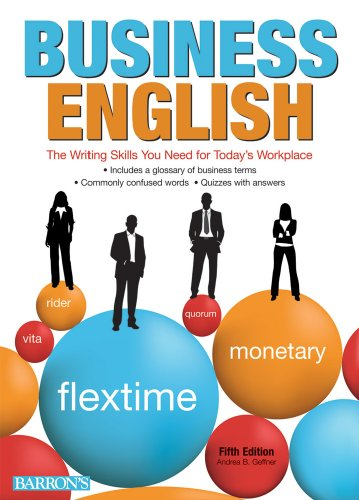 Business English: The Writing Skills You Need for Today's Workplace 9780764143274