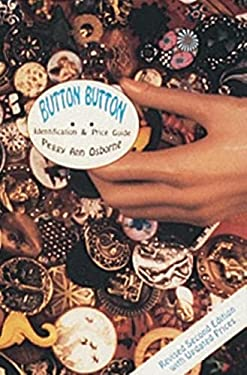 Button Button: Identification and Price Guide 9780764300820
