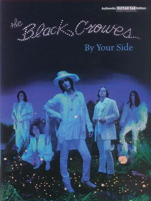 Black Crowes -- By Your Side: Guitar/Tab/Vocal 9780769281674