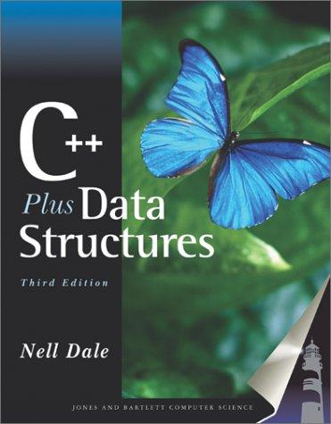 C++ Plus Data Structures, Third Edition 9780763704810