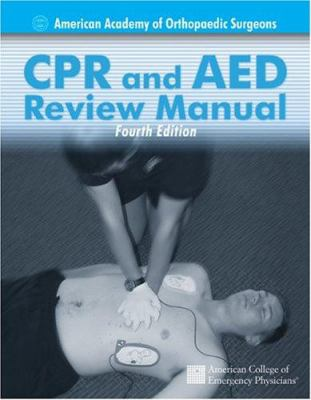 CPR & AED Review Manual 9780763730444