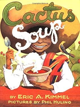 Cactus Soup 9780761451556