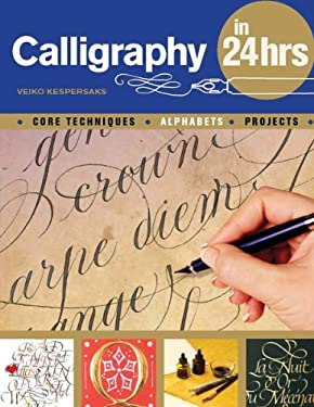 Calligraphy in 24 Hours 9780764145063