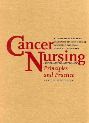 Cancer Nursing: Principles and Practice 9780763711641