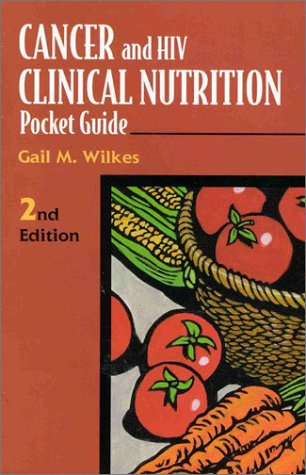 Cancer and HIV Clinical Nutrition Pocket Guide 9780763706814