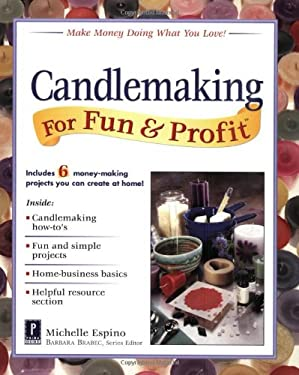 Candlemaking for Fun & Profit 9780761520405