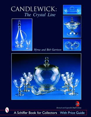 Candlewick: The Crystal Line 2nd Edition 9780764321368