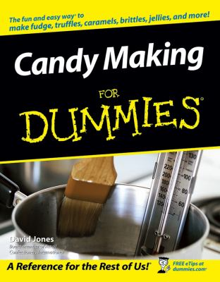 Candy Making for Dummies 9780764597343