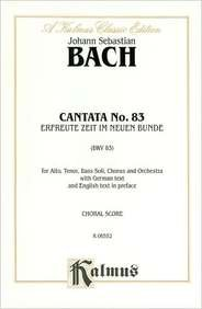 Cantata No. 83 -- Erfreute Zeit Im Neuen Bunde: Satb with Atb Soli