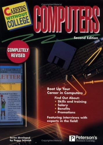 Careers W/O College: Computers, 2nd Ed 9780768902679