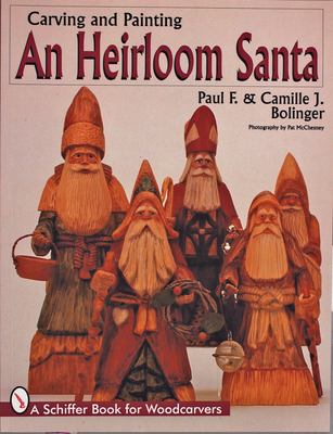 Carving and Painting and Heirloom Santa 9780764301940