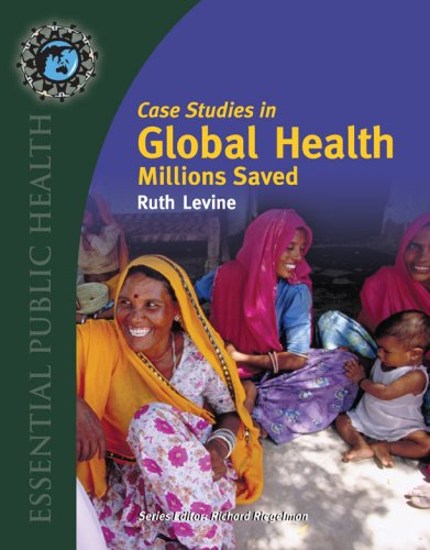 Case Studies in Global Health: Millions Saved 9780763746209