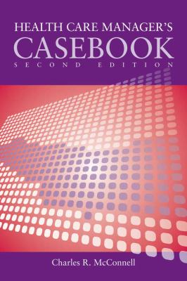 Case Studies in Health Care Supervision 2e 9780763766191