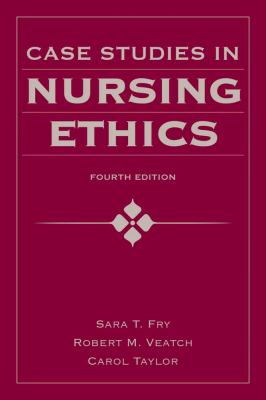 Case Studies in Nursing Ethics 9780763780319