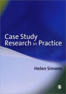 Case Study Research in Practice 9780761964247