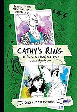 Cathy's Ring: If Found Call (650) 266-8263 [With Poster and Plastic Silver Ring] 9780762435302