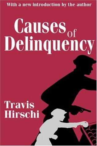 Causes of Delinquency 9780765809001