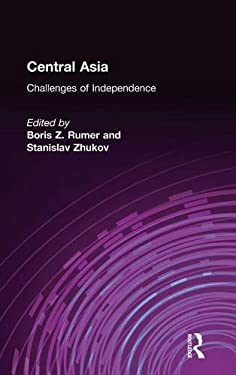 Central Asia: The Challenges of Independence 9780765602541