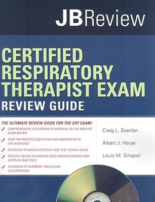 Certified Respiratory Therapist Review Guide [With CDROM] 9780763755119