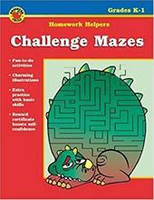 Challenge Mazes Homework Helper, Grades K-1 2997483