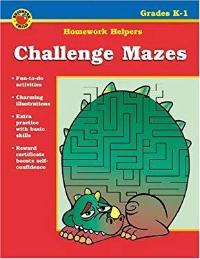 Challenge Mazes Homework Helper, Grades K-1 9780769629360