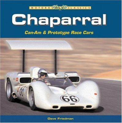 Chaparral: Can-Am & Prototype Race Cars 9780760322505