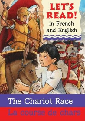 Chariot Race/La Course de Chars: French/English Edition 9780764143632