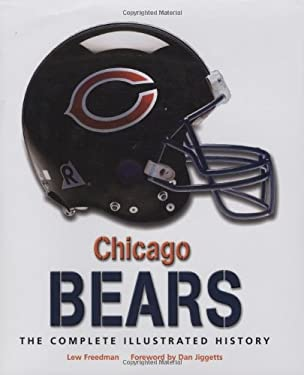 Chicago Bears: The Complete Illustrated History 9780760332313