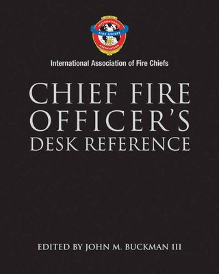 Chief Fire Officer's Desk Reference 9780763729356