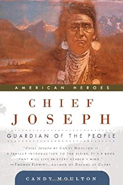 Chief Joseph: Guardian of the People 9780765310637