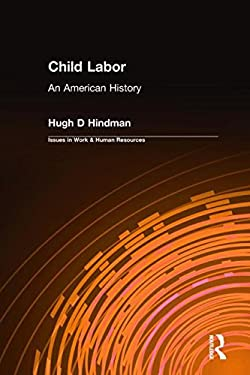 Child Labor: An American History 9780765609359