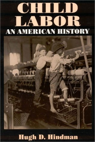 Child Labor: An American History 9780765609366