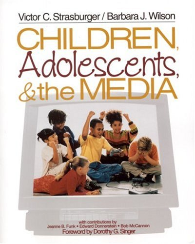 Children, Adolescents, and the Media 9780761921240