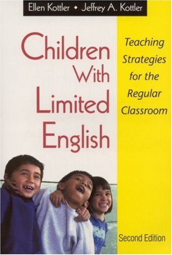Children with Limited English: Teaching Strategies for the Regular Classroom 9780761978381
