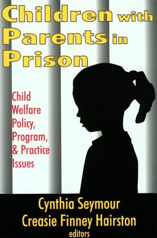Children with Parents in Prison 9780765807199