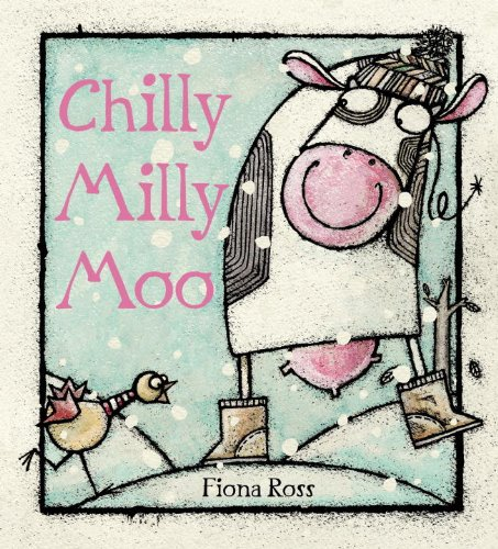 Chilly Milly Moo 9780763656935