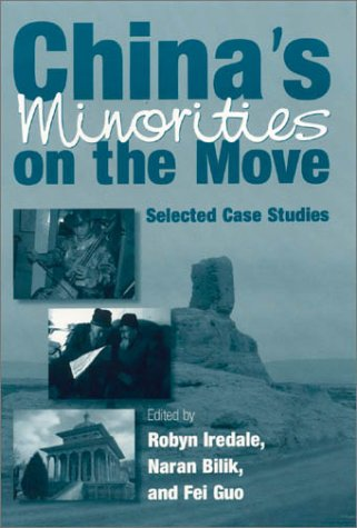 China's Minorities on the Move: Selected Case Studies 9780765610249