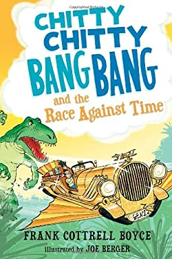 Chitty Chitty Bang Bang and the Race Against Time 9780763659820