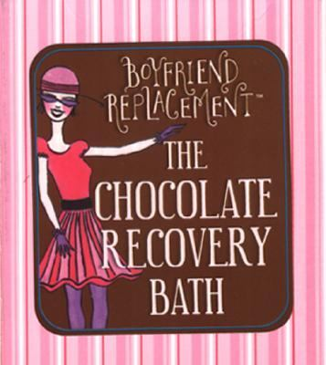 Chocolate Recovery Bath [With Other] 9780762419982