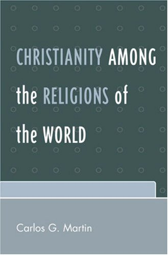 Christianity Among the Religions of the World 9780761837930