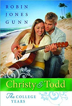 Christy and Todd: The College Years 9780764205927