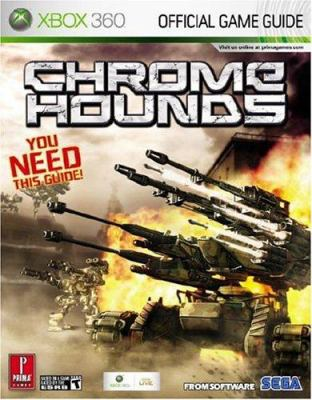 Chromehounds: Prima Official Game Guide 9780761554097