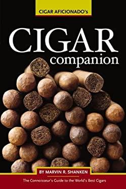 Cigar Aficionado's Cigar Companion 9780762419579
