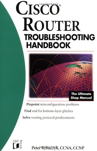 Cisco? Router Troubleshooting Handbook 9780764546471