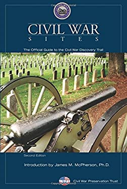Civil War Sites: The Official Guide to the Civil War Discovery Trail 9780762744350