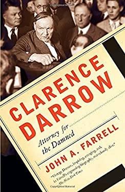 Clarence Darrow: Attorney for the Damned 9780767927598