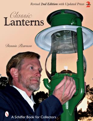 Classic Lanterns: A Guide and Reference 9780764328763